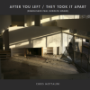Chris Mottalini: After You Left/They Took It Apart