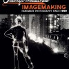 Robert Hirsch: Transformational Imagemaking