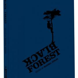 Edited by Russell Joslin: Black Forest