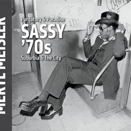 Meryl Meisler: Purgatory and Paradise: Sassy '70s