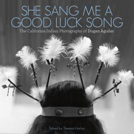 Dugan Aguilar: She Sang Me a Goodluck Song