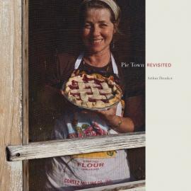 Arthur Drooker: Pie Town Revisited