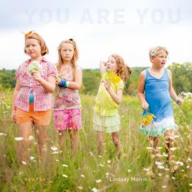 Lindsay Morris: You Are You