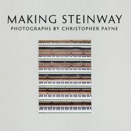 Christopher Payne: Making Steinway