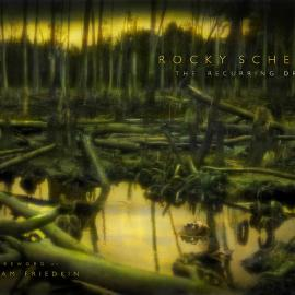 Rocky Schenck: The Recurring Dream