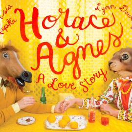 Asia Kepka and Lynn Dowling: HORACE AND AGNES: A Love Story