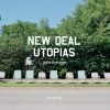 Jason Reblando: New Deal Utopias