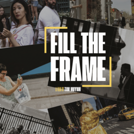 Tim Huynh: Fill the Frame
