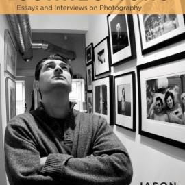Jason Landry: Instant Connections: Essays and Interviews on Photography