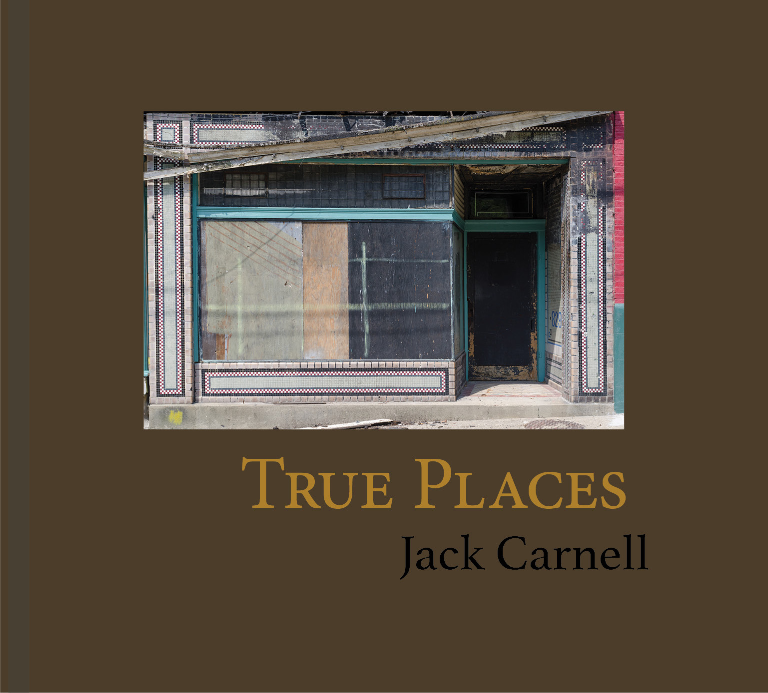 Jack Carnell True Places